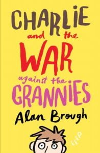 Charlie and the War Against the Grannies