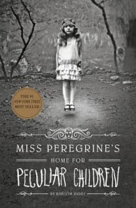 Miss Peregrine's Home for Peculiar Children (Miss Peregrine's Peculiar Children #1)