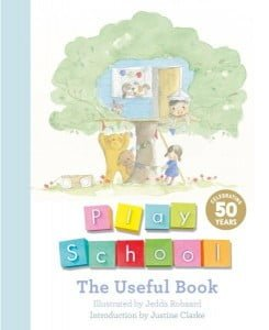 Play School: The Useful Book