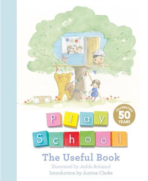 Play School: The Useful Book