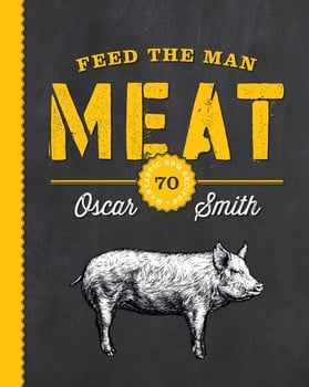 Feed the Man Meat: 70 Mantastic BBQ Recipes
