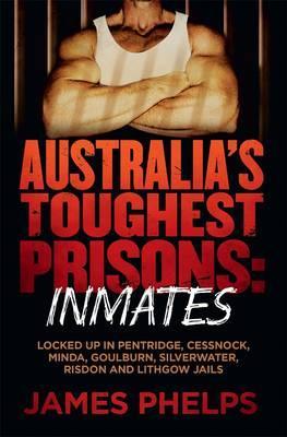 Australia's Toughest Prisons : Inmates