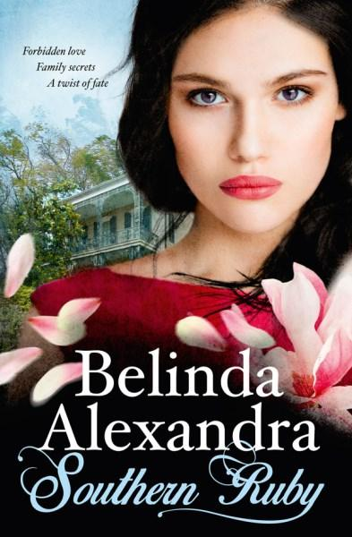 Book of the Week: Southern Ruby by Belinda Alexandra