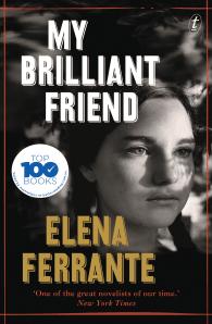 My Brilliant Friend (The Neapolitan Novels #1)