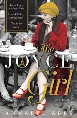 Weekend Read: The Joyce Girl by Annabel Abbs