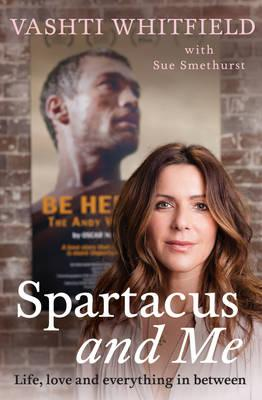 Q&A: Spartacus and Me with Vashti Whitfield