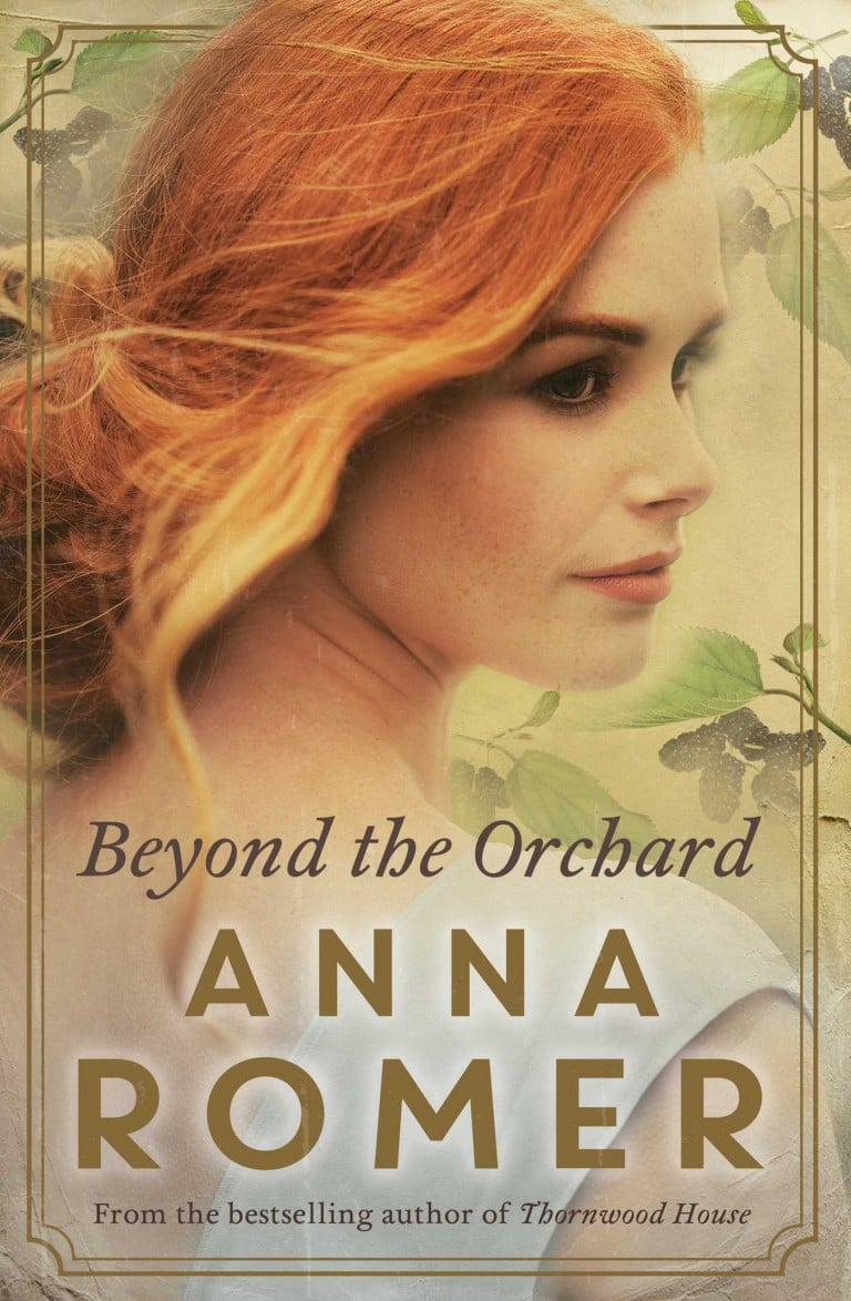 Book of the Week: Beyond the Orchard by Anna Romer