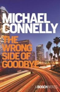 The Wrong Side of Goodbye (Detective Harry Bosch #21)