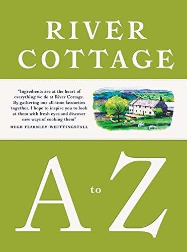Book of the Week: River Cottage A-Z: Our favourite ingredients and how to cook them
