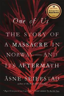 One of Us: The Story of a Massacre in Norway – and its Aftermath