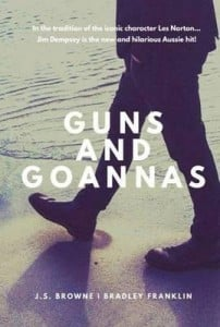 Guns and Goannas