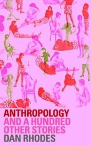 Anthropology and a Hundred Other Stories