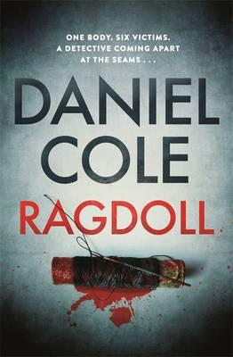 Ragdoll by Daniel Cole: a dark, action-packed thriller