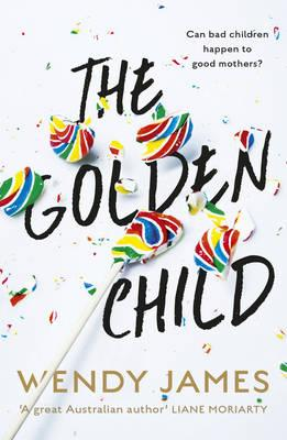Book of the Week: The Golden Child by Wendy James
