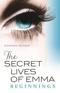 The Secret Lives of Emma (Book #1)