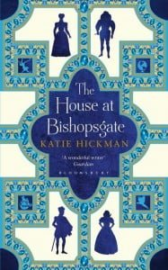 Start reading The House at Bishopsgate by Katie Hickman