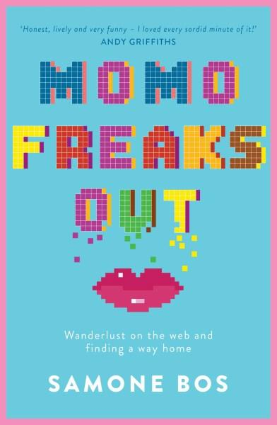 Hilarious Internet Confessionalism in Samone Bos' Memoir Momo Freaks Out