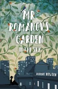 Mr Romanov's Garden in the Sky