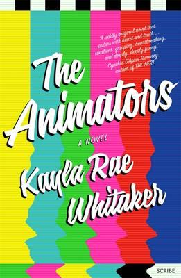 Q&A with Kayla Rae Whitaker, author of The Animators