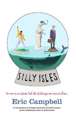 Silly Isles by Eric Campbell