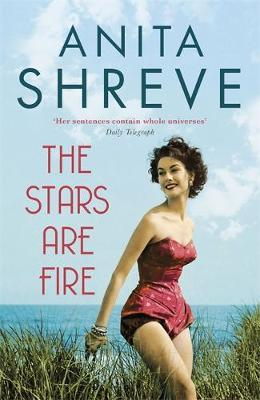 Book of the Week: The Stars Are Fire by Anita Shreve