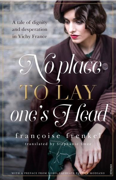 No Place to Lay One's Head by Francoise Frenkel