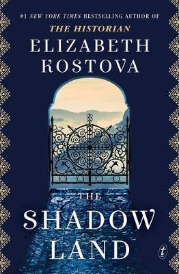 Atmospheric and Mysterious: Elizabeth Kostova's latest novel 'The Shadow Land'