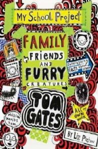 Family, Friends and Furry Creatures: Tom Gates