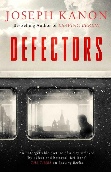 Book of the Week: Defectors by Joseph Kanon