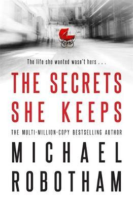 Book of the Week: 'The Secrets She Keeps' by Michael Robotham