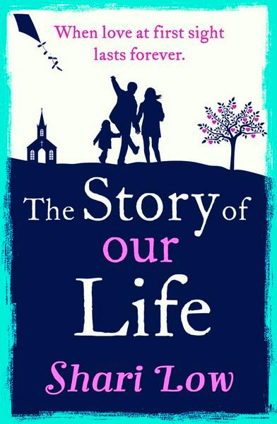 Book of the Week: The Story of Our Life by Shari Low