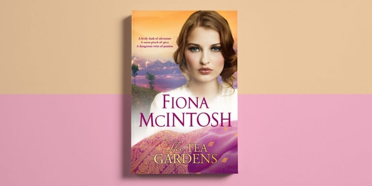Two Loves, What Would You Do?: start reading The Tea Gardens by Fiona McIntosh