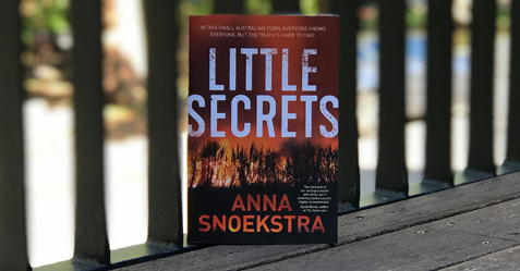 Brilliant Dark Mystery: Little Secrets by Anna Snoekstra