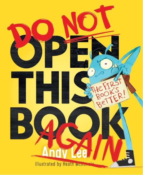Do Not Open This Book Again