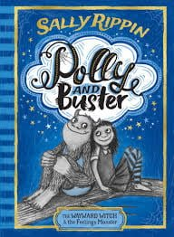 Polly and Buster: The Wayward Witch and the Feelings Monster