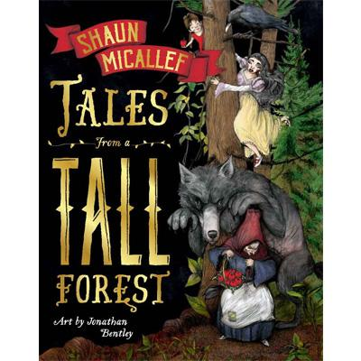 Tales From a Tall Forest