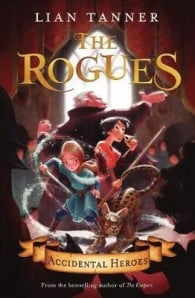 The Rogues 1: Accidental Heroes