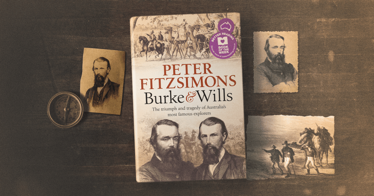 Triumph and Tragedy: Burke and Wills by Peter FitzSimons