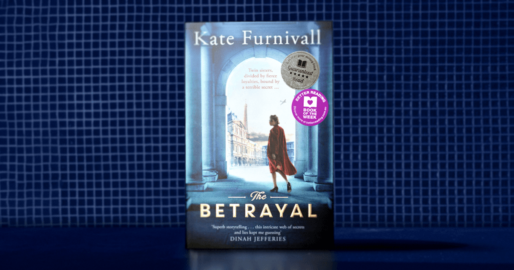 Love in the Time of War: The Betrayal by Kate Furnivall