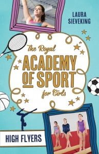 Royal Academy of Sports for Girls: High Flyers