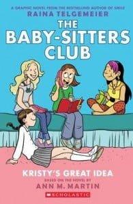 Babysitter's Club Graphix #1: Kristy's Great Idea