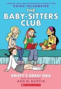 Babysitter's Club Graphix #1: Kristy's Great Idea
