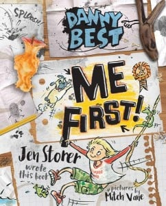 Danny Best: Me First