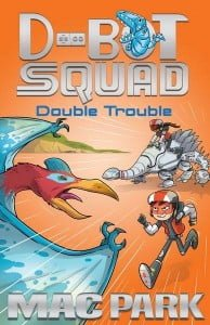 D-Bot Squad 3: Double Trouble