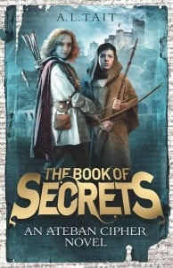 The Ateban Cipher: The Book of Secrets #1