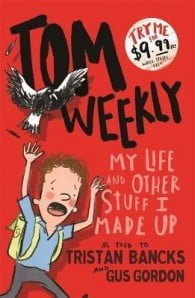 Tom Weekly #1: My Life and Other Stuff I Made Up