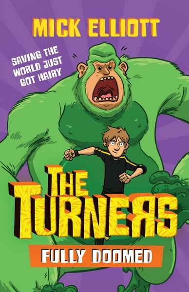 The Turners #3: Fully Doomed