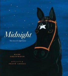 Midnight: The Story of a Lighthorse