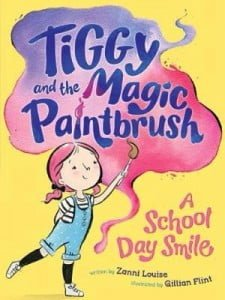 Tiggy and the Magic Paintbrush: A School Day Smile