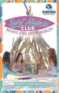 Surf Riders Club: Bronte's Big Sister Problem